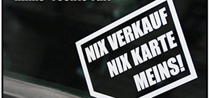Nix Verkaufen Nix Karte Meins Autoaufkleber